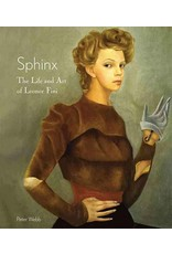 Sphinx: The Life and Art of Leonor Fini (Hardcover)