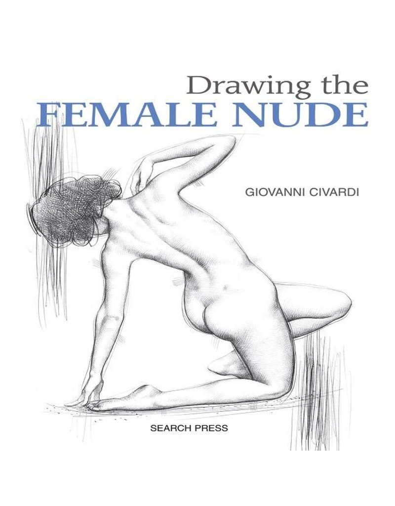 Just Sculpt Drawing the Female Nude by Civardi
