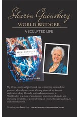 World Bridger : A Sculpted Life - Sharon Gainsburg