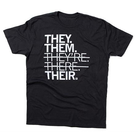 They Them Their T-shirt, Classic Cut