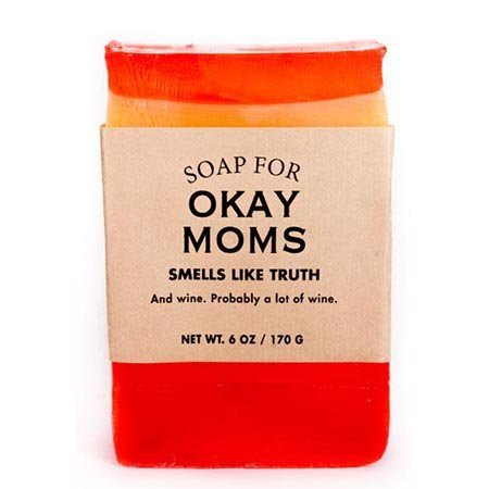 Whiskey River Soap Co. Soap for Okay Moms
