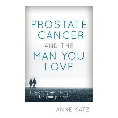 Rowman and Littlefield Prostate Cancer and the Man You Love