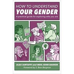 Jessica Kingsley Publishers How To Understand Your Gender