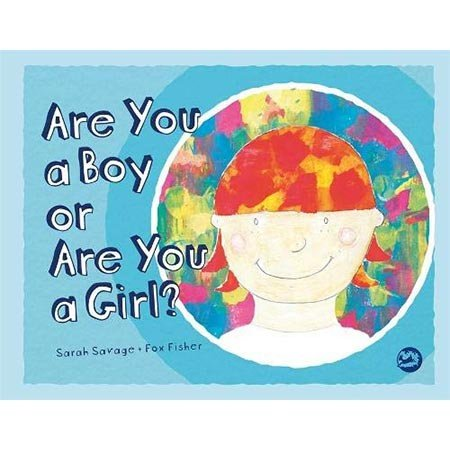 Jessica Kingsley Publishers Are You a Boy or a Are You a Girl?