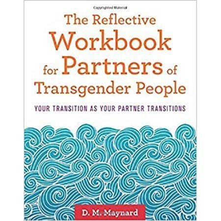 Jessica Kingsley Publishers Reflective Workbook for Partners of Transgender People