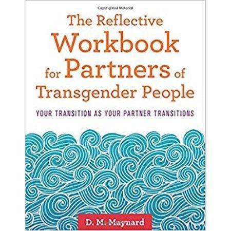 Reflective Workbook for Partners of Transgender People