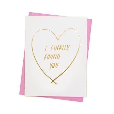 Ashkahn I Finally Found You Greeting Card