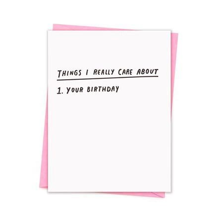 Things I Care About Birthday Greeting Card