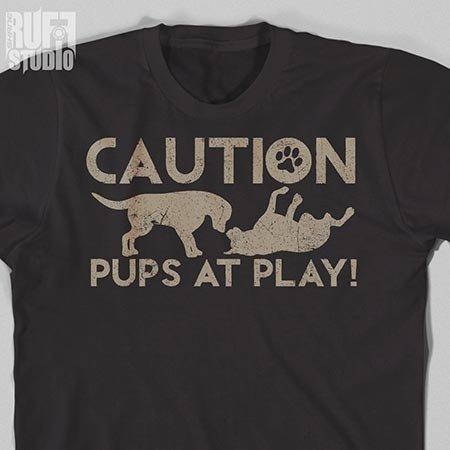 BurlyShirts Caution Pups At Play T-shirt