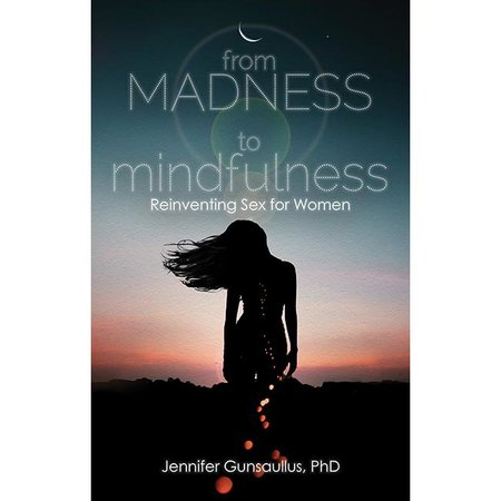 Cleis Press From Madness to Mindfulness