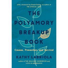 Thorntree Press Polyamory Breakup Book, The