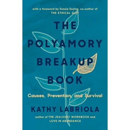 Polyamory Breakup Book, The