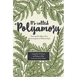 """Thorntree Press It's Called """"Polyamory"""""""