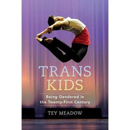 University of California Press Trans Kids