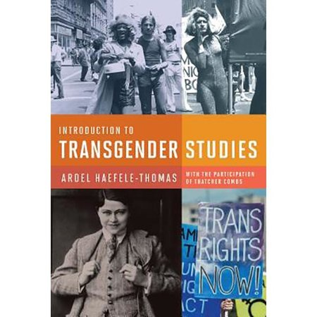 Harrington Park Press Introduction to Transgender Studies