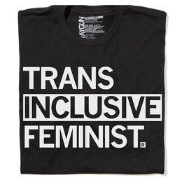 Trans Inclusive Feminist T-shirt, Hourglass Cut