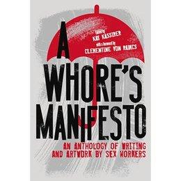 Whore's Manifesto, A