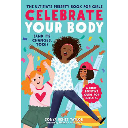 Rockridge Press Celebrate Your Body (and Its Changes, Too!)