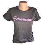 Femmetastic T-shirt