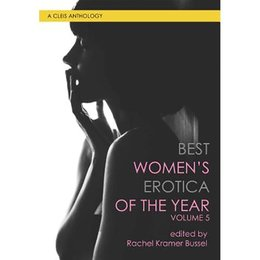 Cleis Press Best Women's Erotica of the Year, Volume 5