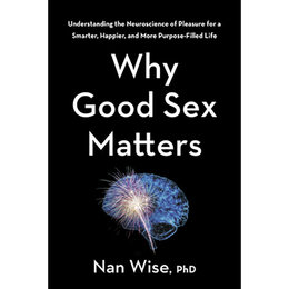 Houghton Mifflin Why Good Sex Matters