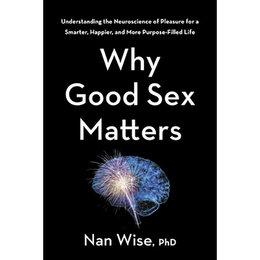 Houghton Mifflin Why Good Sex Matters