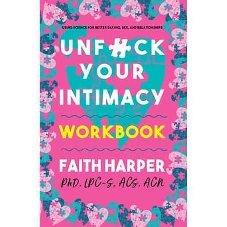 Microcosm Publishing Unfuck Your Intimacy Workbook