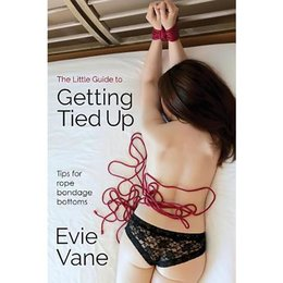 Little Guide to Getting Tied Up, The