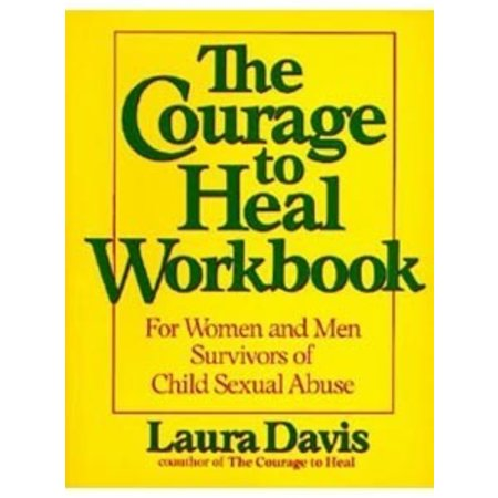 Courage to Heal Workbook, The