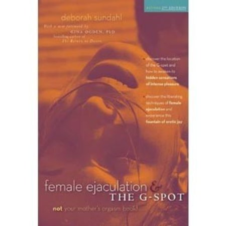 Female Ejaculation and the G-Spot, 2nd edition