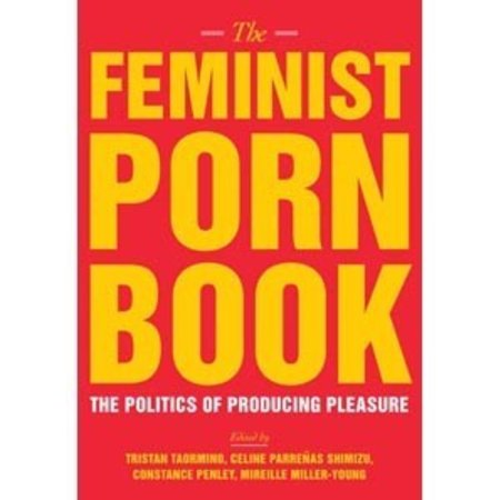 Feminist Porn Book, The