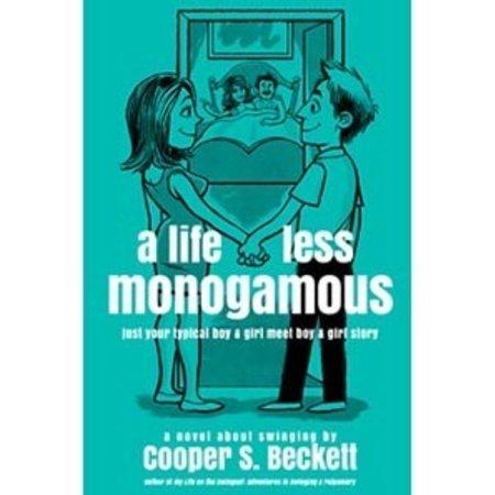 Createspace Life Less Monogamous, A