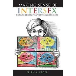Indiana University Press Making Sense of Intersex