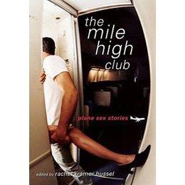 Cleis Press Mile High Club, The