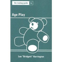 Toybag Guide to Age Play, The