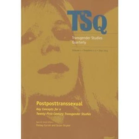 Duke University Press TSQ: Postposttranssexual