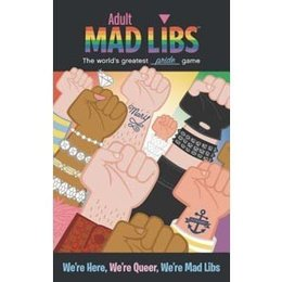 We're Here, We're Queer, We're Mad Libs