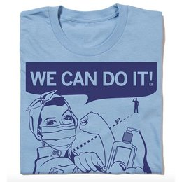 We Can Do It: Fighting COVID-19 T-shirt, Hourglass Cut