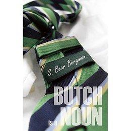 Arsenal Pulp Press Butch is a Noun