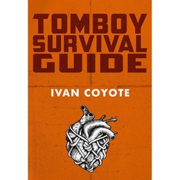Arsenal Pulp Press Tomboy Survival Guide
