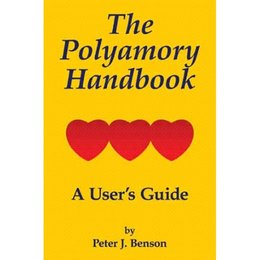 Authorhouse Polyamory Handbook, The