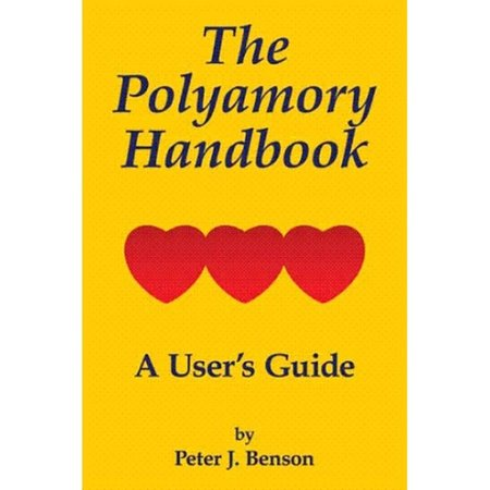 Authorhouse Polyamory Handbook, The