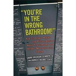 Beacon Press You're In the Wrong Bathroom!