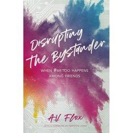 Disrupting the Bystander