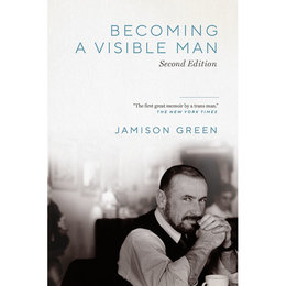 Vanderbilt University Press Becoming a Visible Man: Second Edition