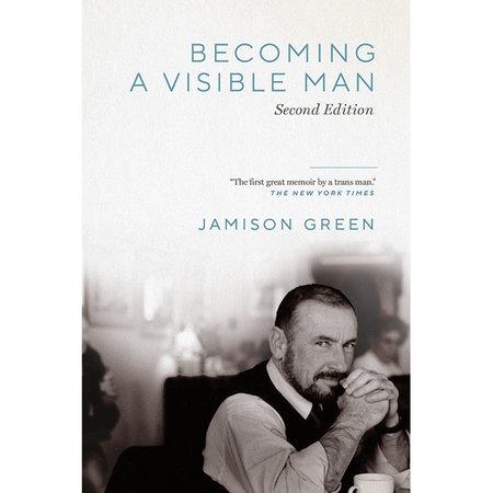 Vanderbilt University Press Becoming a Visible Man: Second Edition