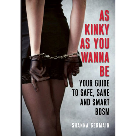 Cleis Press As Kinky As You Wanna Be