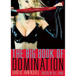 Cleis Press Big Book of Domination, The
