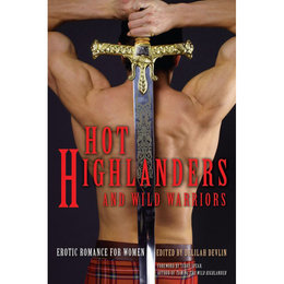 Cleis Press Hot Highlanders and Wild Warriors