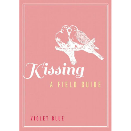 Cleis Press Kissing: A Field Guide